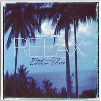 Blank & Jones: Relax edition three