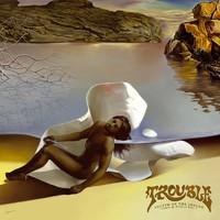 Trouble: Victim of the Insane - Demos & Rarities Part 2