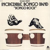 Incredible Bongo Band : Bongo Rock