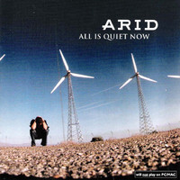Arid: All is quiet now