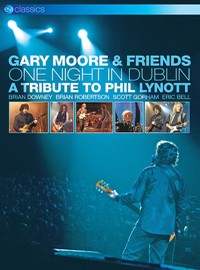 Moore, Gary: One Night In Dublin – A Tribute To Phil Lynott