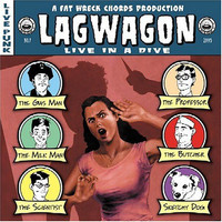 Lagwagon : Live In A Dive