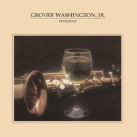 Washington, Grover Jr.: Winelight