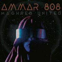 Ammar 808: Maghreb United
