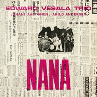Vesala, Edward: Nana