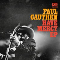 Cauthen, Paul: Have Mercy