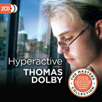 Dolby, Thomas: Hyperactive