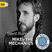 Mike & The Mechanics: Silent running