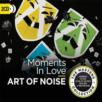Art Of Noise: Moments in love