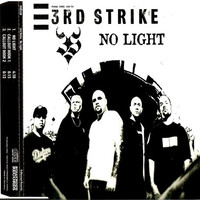 3rd Strike: No Light