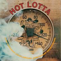 Aaltonen, Juhani / Brötzmann, Peter / Kowald, Peter / Vesala, Edward : Hot Lotta