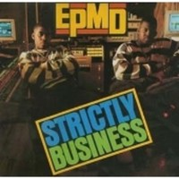 EPMD: Strictly Business
