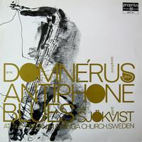 Domnerus, Arne / Sjökvist, Gustaf : Antiphone Blues