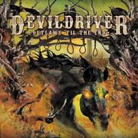 Devildriver: Outlaws 'til the end vol1