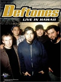 Deftones: Live in Hawaii