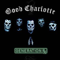 Good Charlotte: Generation Rx