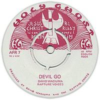 Waciuma, David: Devil Go/Jesu Kristo