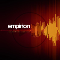 Empirion: I Am Electronic / Red Noise