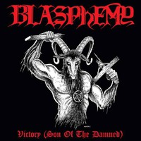Blasphemy: Victory (Son of the Damned)