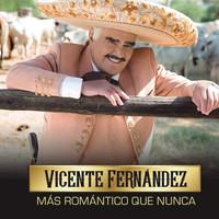 Fernandez, Vicente: Mas Romantico Que Nunca