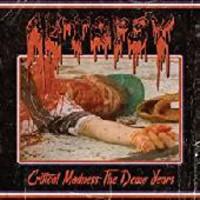 Autopsy: Critical madness: the demo years