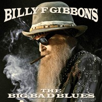 Gibbons, Billy F.: Big Bad Blues