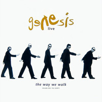 Genesis: Live / The Way We Walk (Volume One: The Shorts)