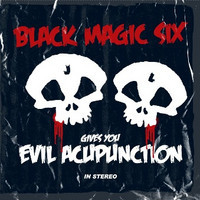 Black Magic Six : Evil acupunction -ltd