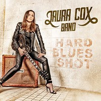 Laura Cox Band: Hard Blues Shot