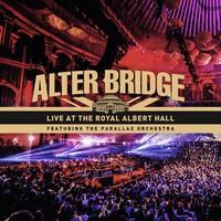 Alter Bridge : Live At the Royal Albert Hall