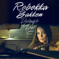 Bakken, Rebekka: Things You Leave Behind