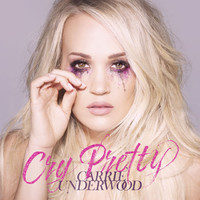 Underwood, Carrie: Cry pretty