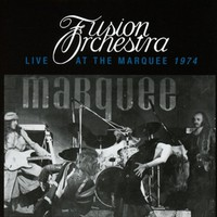 Fusion Orchestra: Live At the Marquee