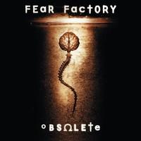 Fear Factory : Obsolete