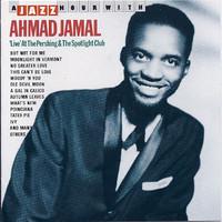 Jamal, Ahmad: 'Live' At The Pershing & The Spotlight Club