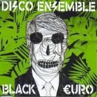 Disco Ensemble: Black euro