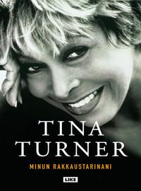Turner, Tina: Minun rakkaustarinani