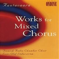 Rautavaara, Einojuhani: Works for mixed chorus