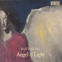 Rautavaara, Einojuhani: Rautavaara: angel of light
