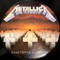 Metallica : Master Of Puppets-Picture Disc-