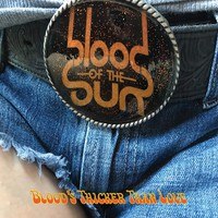 Blood Of The Sun: Blood's thicker than love