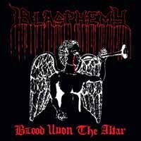Blasphemy: Blood Upon the Altar