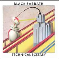 Black Sabbath : Technical ecstasy