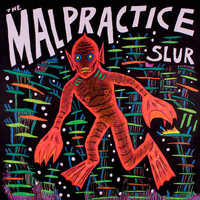 Malpractice: Slur