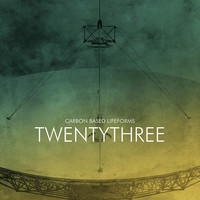 Carbon Based Lifeforms: Twentythree