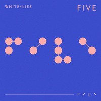 White Lies: Five