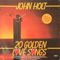 Holt, John: 20 Golden Love Songs