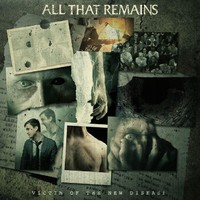 All That Remains: Victim of the new disease