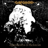 Carcass : Symphonies of sickness