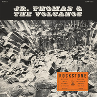 Jr. Thomas & The Volcanos: Rockstone